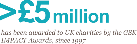 > £5 million has been awarded to UK charities by the GSK IMPACT awards, since 1997